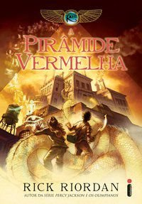 A PIRÂMIDE VERMELHA - VOL. 1 - RIORDAN, RICK