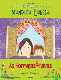 AS FORMIGAS-RUIVAS - LOBATO, MONTEIRO