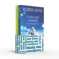 COLETÂNEA RUBEM ALVES (KIT 01) - ACREDITAMOS NOS LIVROS - ALVES, RUBEM