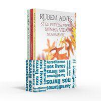 COLETÂNEA RUBEM ALVES (KIT 03) - ACREDITAMOS NOS LIVROS - ALVES, RUBEM