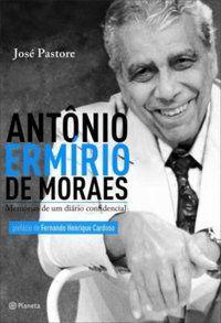 ANTÔNIO ERMÍRIO DE MORAES - PASTORE, JOSE