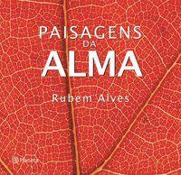 PAISAGENS DA ALMA - ALVES, RUBEM