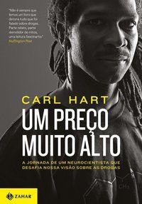 UM PREÇO MUITO ALTO - HART, CARL