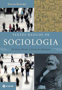 TEXTOS BÁSICOS DE SOCIOLOGIA - CASTRO, CELSO