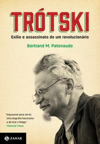 TRÓTSKI - PATENAUDE, BERTRAND M.