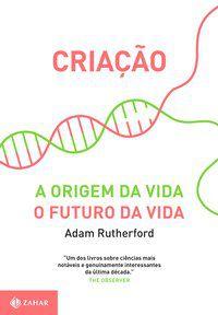 CRIAÇÃO - RUTHERFORD, ADAM
