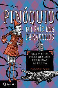 PINÓQUIO NO PAÍS DOS PARADOXOS - APROSIO, ALESSIO PALMERO