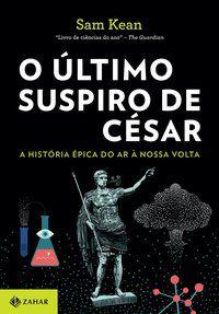 O ÚLTIMO SUSPIRO DE CÉSAR - KEAN, SEAN