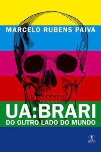 UA: BRARI - DO OUTRO LADO DO MUNDO - PAIVA, MARCELO RUBENS