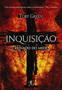 INQUISIÇÃO - GREEN, TOBY