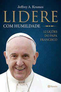 LIDERE COM HUMILDADE - KRAMES, JEFFREY A.