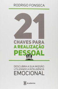 21 CHAVES PARA A REALIZACAO PESSOAL - FONSECA, RODRIGO