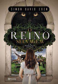 O REINO SELVAGEM - EDEN, SIMON DAVID