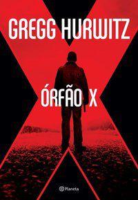 ÓRFÃO X - HURWITZ, GREGG