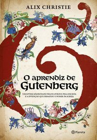 O APRENDIZ DE GUTENBERG - CHRISTIE, ALIX