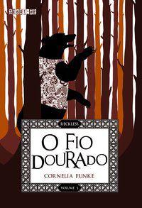 O FIO DOURADO - VOL. 3 - FUNKE, CORNELIA