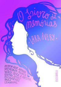 O LIVRO DE MEMÓRIAS - AVERY, LARA