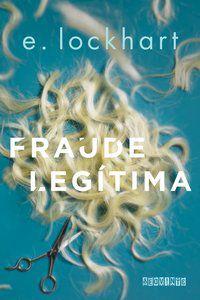 FRAUDE LEGÍTIMA - LOCKHART, E.