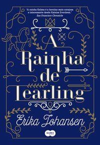A RAINHA DE TEARLING - JOHANSEN, ERIKA