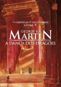 A DANÇA DOS DRAGÕES - VOL. 5 - R.R. MARTIN, GEORGE