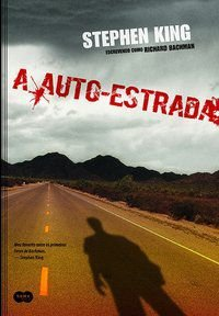A AUTOESTRADA - KING, STEPHEN