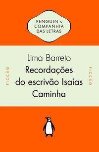 RECORDAÇÕES DO ESCRIVÃO ISAÍAS CAMINHA - BARRETO, LIMA