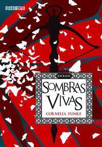SOMBRAS VIVAS - FUNKE, CORNELIA