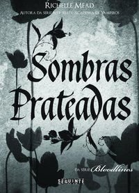 SOMBRAS PRATEADAS - MEAD, RICHELLE