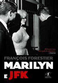 MARILYN E JFK - FORESTIER, FRANÇOIS