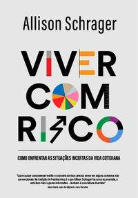 VIVER COM RISCO - SCHRAGER, ALLISON