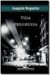 VIDA PREGRESSA - NOGUEIRA, JOAQUIM