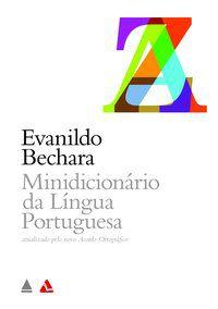 MINIDICIONÁRIO DA LÍNGUA PORTUGUESA - BECHARA, EVANILDO