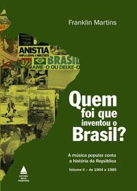 QUEM FOI QUE INVENTOU O BRASIL? - MARTINS, FRANKLIN