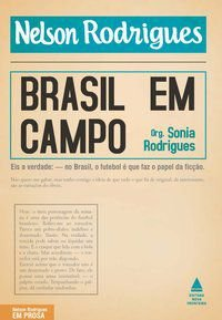 BRASIL EM CAMPO - RODRIGUES, SONIA