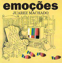 EMOÇÕES - MACHADO, JUAREZ