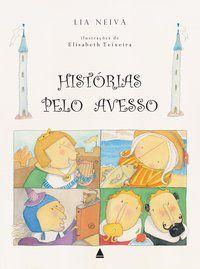 HISTÓRIAS PELO AVESSO - NEIVA, LIA