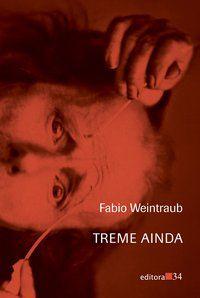 TREME AINDA - WEINTRAUB, FABIO