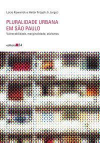 PLURALIDADE URBANA EM SÃO PAULO - KOWARICK, LÚCIO