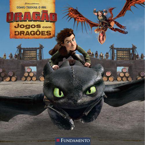 Livro Como Treinar O Seu Dragão - Jogos Com Dragões (Dreamworks)