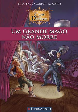 Livro Clube Dos Detetives 02 - Um Grande Mago Não Morre