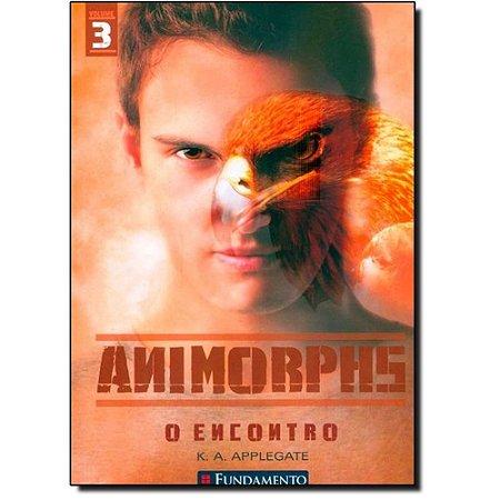 Livro Animorphs 3 - O Encontro