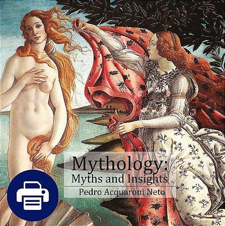 Mythology: myths and insights