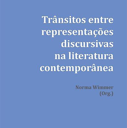 Trânsitos entre representações discursivas na literatura contemporânea