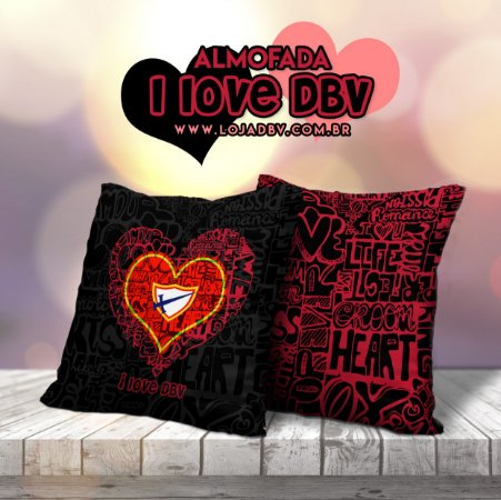 Almofada I Love DBV