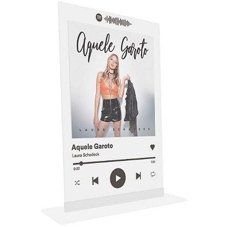 """Placa Acrílica Spotify - """"Aquele Garoto"""""""