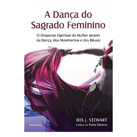 Livro - A Dança do Sagrado Feminino