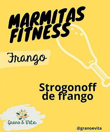 Strogonoff de frango - Marmita Fitness Grano & Vita