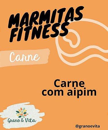 Carne com aipim - Marmita Fitness Grano & Vita