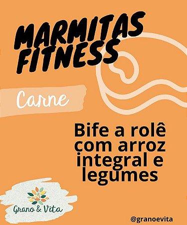 Bife a rolê com arroz integral e legumes - Marmita Fitness Grano & Vita