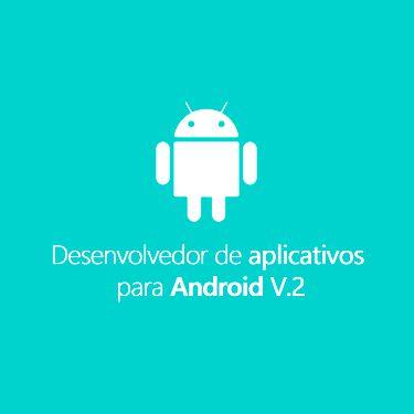 Curso Desenvolvedor de Aplicativos para Android